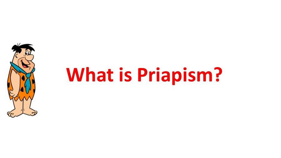 What is Priapism?